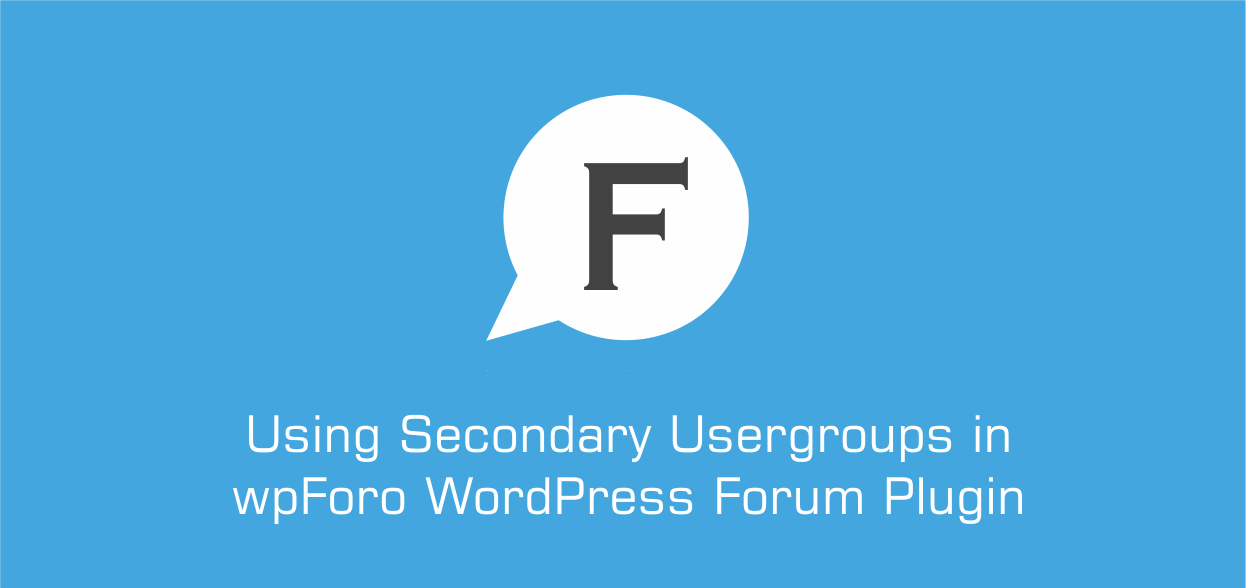 Using Secondary Usergroups in wpForo WordPress Forum Plugin